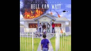 Vince Staples - Feeling The Love (Hell Can Wait)