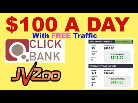 $100 A Day – How To Sale Clickbank  – JVZoo – Affiliate Product With FREE Traffic Life Time