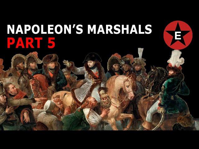 Napoleon's Marshals Part 5