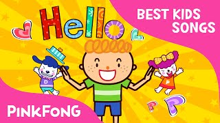 Hello | Best Kids Songs | PINKFONG Songs for Children