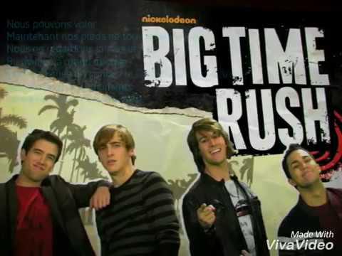 Big time rush Big time traduction française