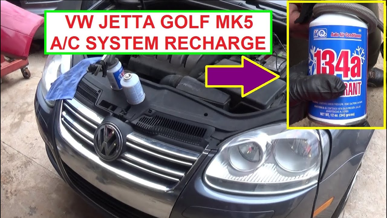 How To Recharge The Air Conditioner On Vw Jetta Mk5 Vw