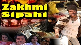 Zakhmi Sipahi (Full Movie) - Watch Free Full Length action Movie Online
