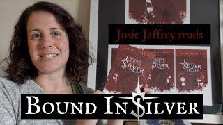 Bound In Silver (Solis Invicti Book III) - Book Reading
