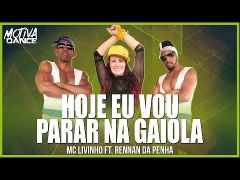 Hoje Eu Vou Parar na Gaiola - MC Livinho  Motiva Dance Coreografia