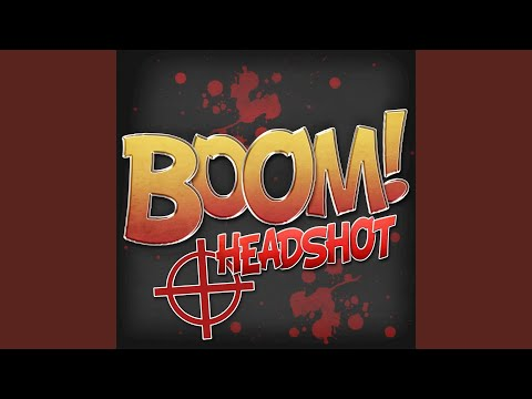 Boom! Headshot - Rocking tracks from video Games