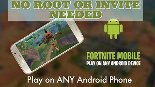 Play Fortnite on ANY Android NO ROOT Download Now!!!