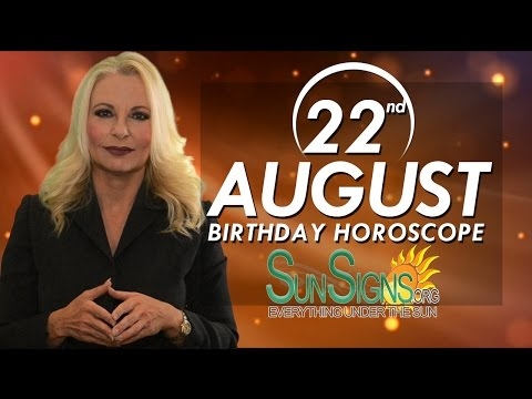 August 22 Zodiac Horoscope Birthday Personality | SunSigns Org