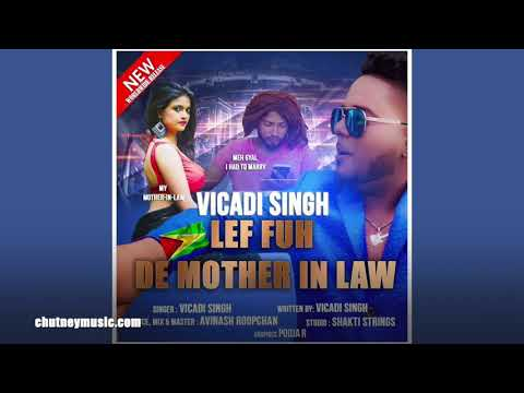 Vicadi Singh - Mother in Law (2020 Guyanese Chutney Soca)