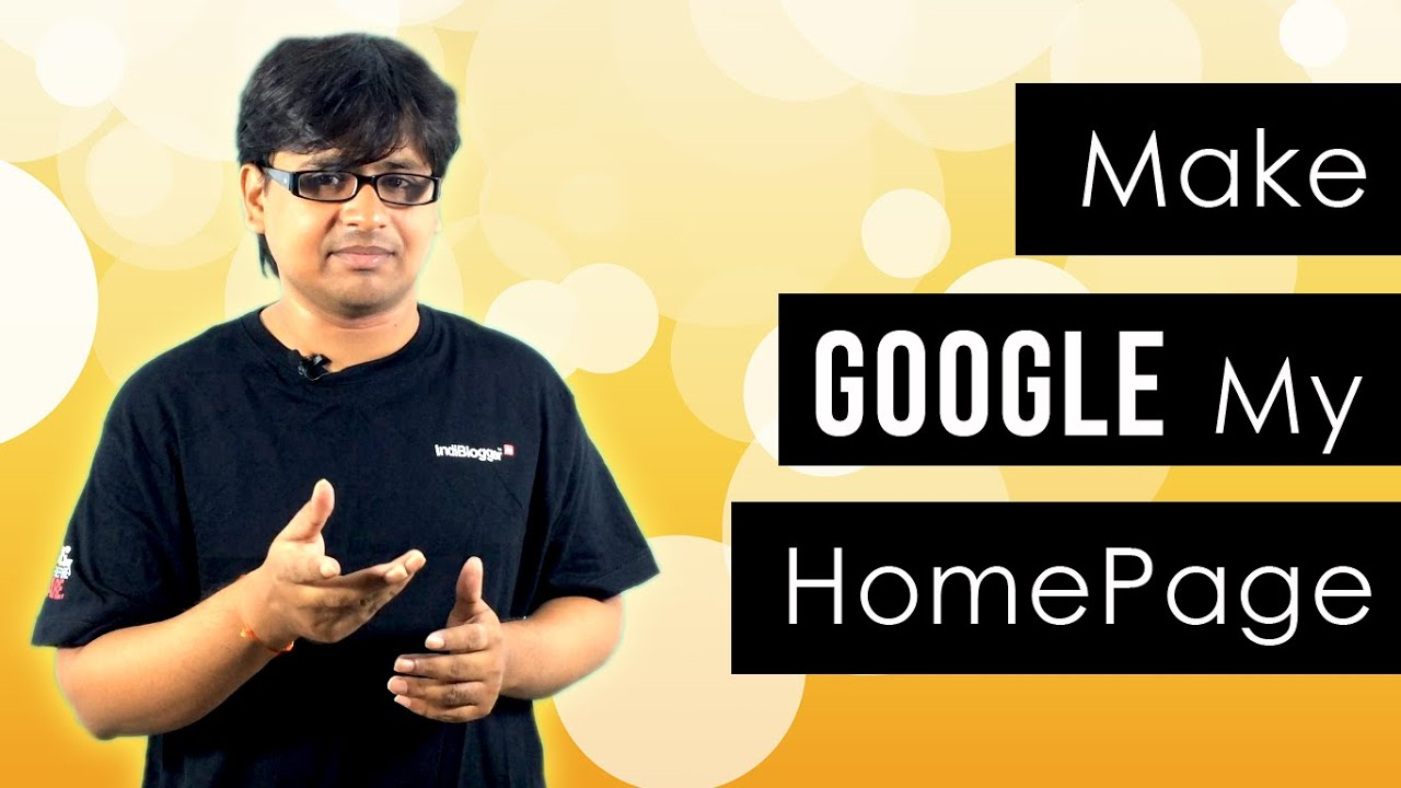 How To Make Google My Homepage On Chrome,Firefox,IE And