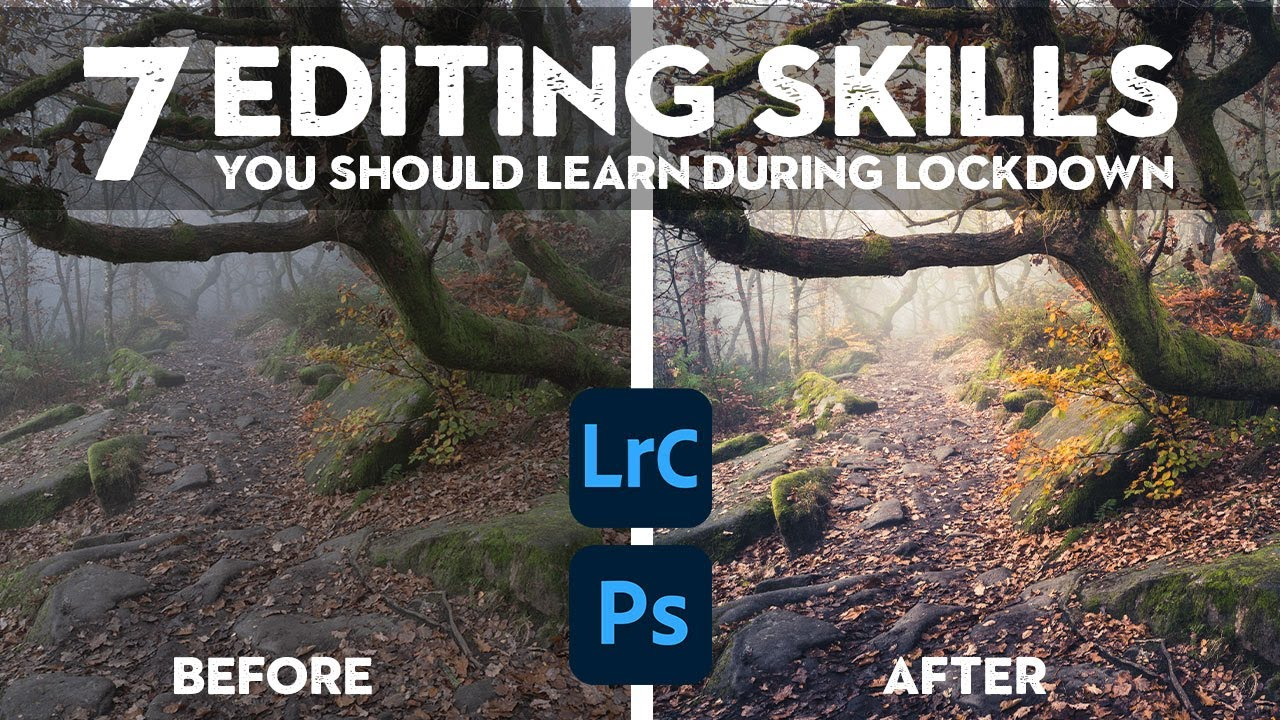 Download 7 Editing SKILLS you should learn during lockdown | Lightroom and Photoshop