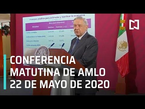 Conferencia matutina de AMLO / 22 de mayo 2020