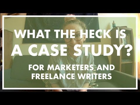 FREELANCE WRITING GOLD || Case Studies 101