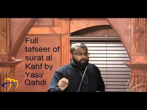 Tafseer Surah Al Kahf. Full. Yasir Qadhi. Will Change Your Life Inshallah