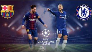 Barcelona vs Chelsea - UEFA Champions League 2017/18 -14/03/2018 - PES 18