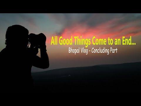 Bhopal Diaries - goodbye, till next time...  #bhopal #travel #travelvlog