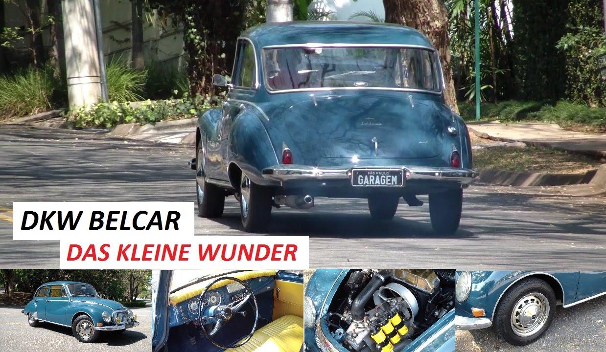 Garagem do Bellote TV: DKW Belcar traz motor três cilindros com toda a nostalgia da fumaça azul