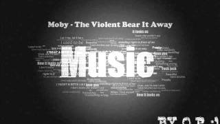 moby---the-violent-bear-it-away