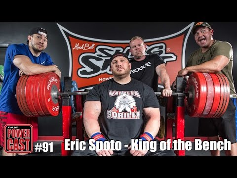 PowerCast #91 - Eric Spoto, King of the Bench   SuperTraining.TV