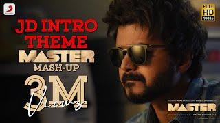 JD Intro Theme | Master Mash-up | Thalapathy