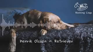 Скачать Henrik Olsson Retriever Rocking Cogs