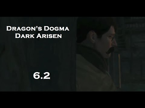 Dragon's Dogma Pt 6.2: A Troublesome Tome
