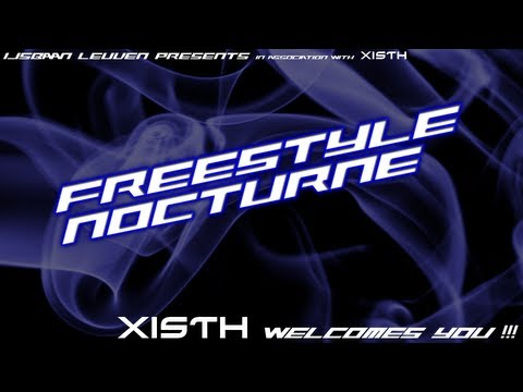 Team XISTH Belgium - Freestyle Nocturne: Demonstrations ( Mostly raw video )