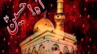 Shahid Baltistani 2011 Noha Hussain Kal bhi tha Mazloom - Urdu