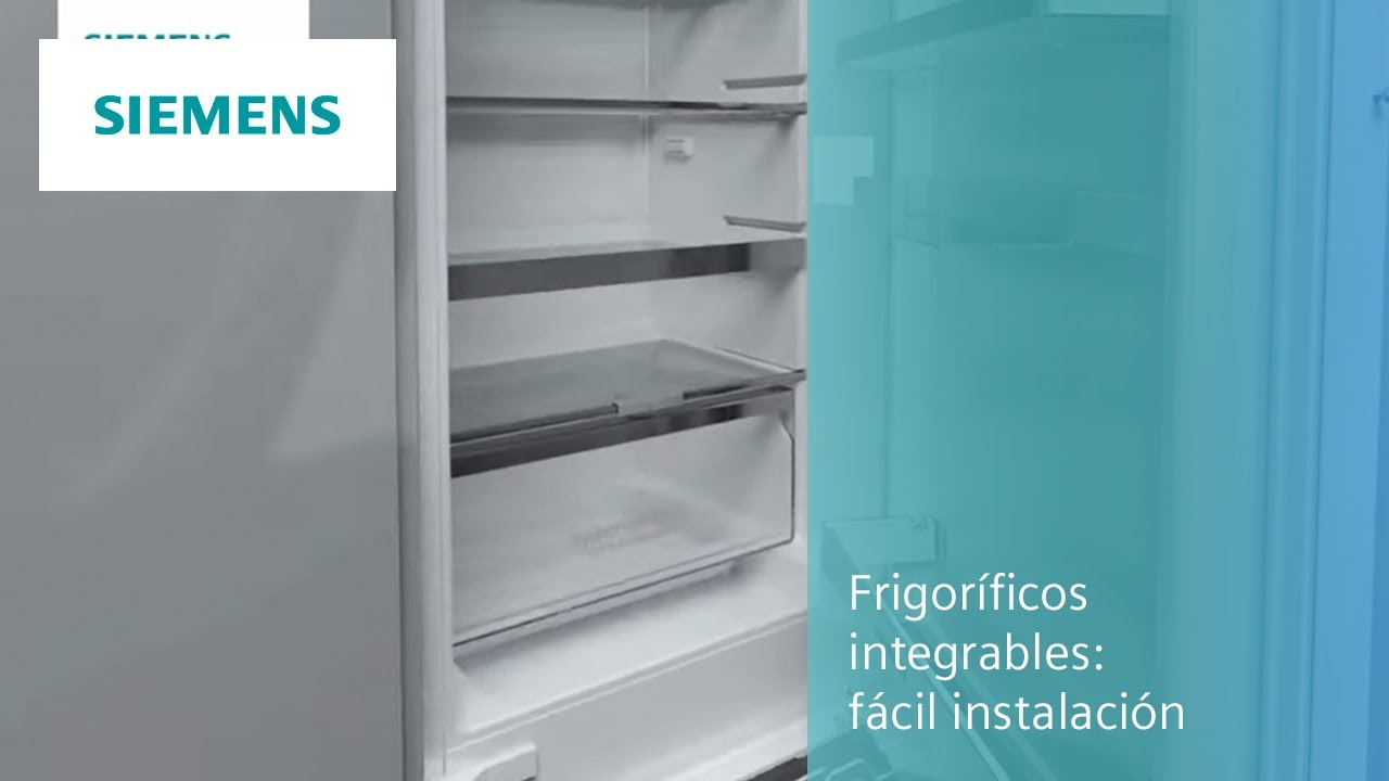 frigorficos integrables siemens fcil instalacin youtube - Frigorificos Integrables