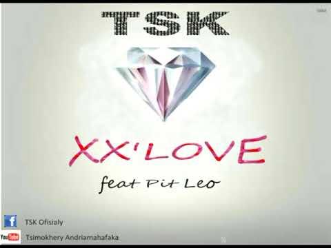 TSK - X L'OVE Feat Pit Leo