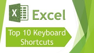 Excel 2013 - Top 10 Keyboard shortcuts