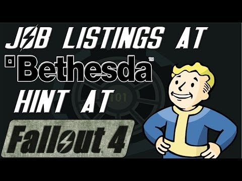 Job Listings By BETHESDA Hint At FALLOUT 4/Elder Scrolls 6!