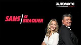 Live : Sans se Braquer   Automoto la chaîne