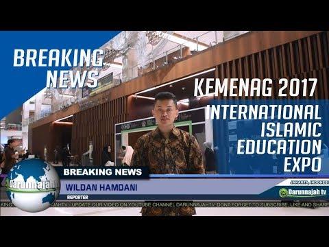 International Islamic Education Expo 2017 - ICE BSD EXPO KEMENAG