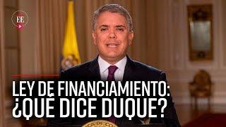 Duque ordena a minhacienda presentar nuevo proyecto de Ley de Financiamiento   El Espectador