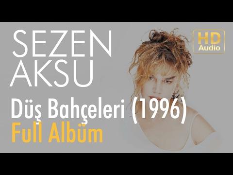 Sezen Aksu - Düş Bahçeleri 1996 Full Albüm