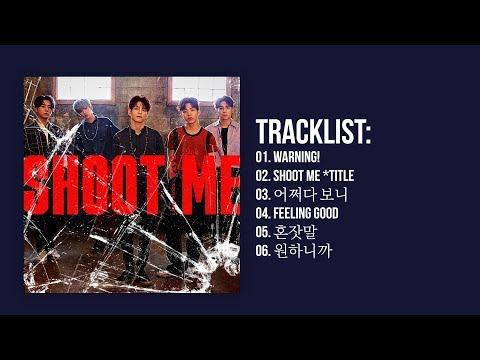 [Full Album] DAY6 (데이식스) – Shoot Me : Youth Part.1