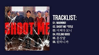[Full Album] DAY6 (데이식스) - Shoot Me : Youth Part.1