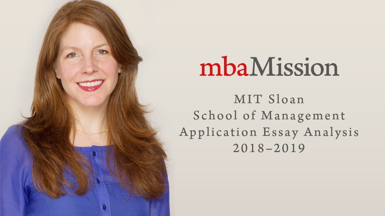 MIT Sloan Application Essay Analysis, 2018–2019 - YouTube