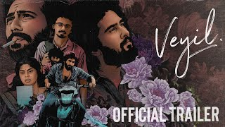 Veyil Official Trailer | Shane Nigam | Shine Tom Chacko | Sarath | Goodwill Entertainments