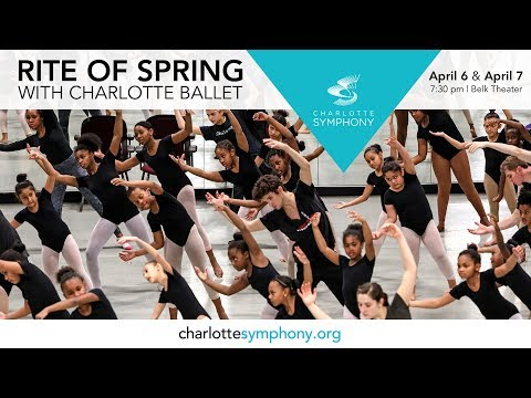 Charlotte Symphony Orchestra and Charlotte Ballet present Rite of Spring
