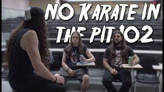 No Karate In The Pit 102