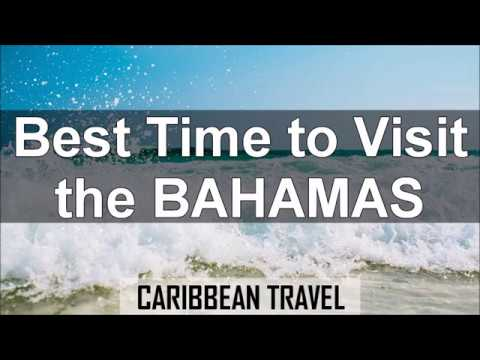Best Time to Visit the Bahamas