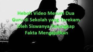 Video Heboh Video Me5um Dua Guru di Sekolah yang Terekam Oleh Siswanya,Terungkap Fakta Mengejutkan download MP3, 3GP, MP4, WEBM, AVI, FLV Oktober 2018