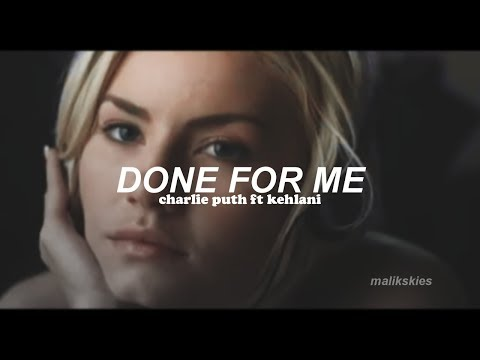 Charlie Puth - Done For Me ft Kehlani Traducida al español