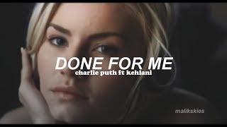 Charlie Puth - Done For Me ft Kehlani (Traducida al español)