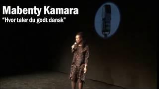 Mabenty Kamara  - Hvor taler du godt dansk