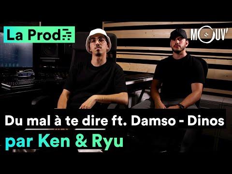 Youtube: DINOS –«Du mal à te dire» feat. DAMSO: comment Ken & Ryu ont composé le hit