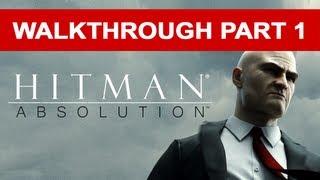 Hitman: Absolution Stealth Walkthrough - Gameplay - Part 1 (HD 1080p)