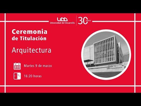 Ceremonia de Titulación Arquitectura